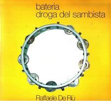 bateria droga del sambista - Grafad Trieste 1994 - Raffaele De Riù
