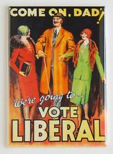 Vote Liberal Fridge Magnet political campaign poster