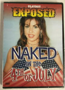 playboy exposed naked on the 4th of july dvd