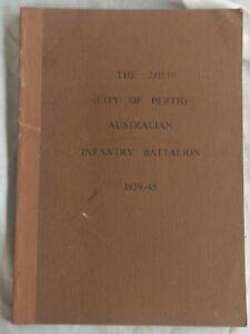 Australian WW2 unit history book. 2/11th City of Perth Battalion.