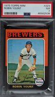 1975 Topps Baseball #223 Robin Yount Brewers HOF Rookie RC Near Mint PSA 7 mini