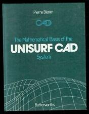 Bezier; The Mathematical Basis of the UNIURF CAD System. 1986 Good