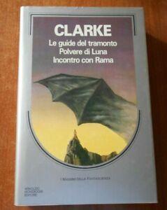 CLARKE Le guide del tramonto Incontro con Rama 1^ediz. Massimi Fantascienza 1983