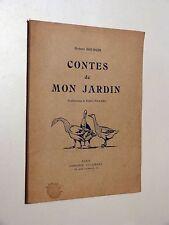Hubert Bourgin CONTES DE MON JARDIN Delagrave 1932 illustré par Robert Pradel