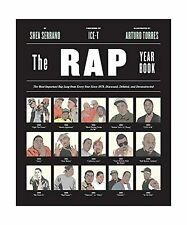 The Rap Year Book: The Most Important Rap Song From Every Year ... Free Shipping
