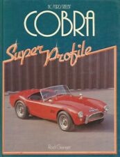 Rod Grainger: Super Profile - AC / FORD / SHELBY COBRA. 1984. -- Buch / Book ---