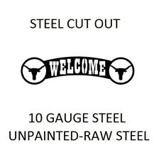 LONGHORN metal cutout WELCOME sign -PLASMA CUT