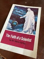 Faith of A Scientist LDS Mormon Dr. Henry Eyring Book 1969 Bookcraft Religion