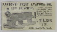 1890s Advertisement: LW Parsons Company Fruit Los Gatos CA, still in operation!