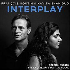 FRANCOIS MOUTIN - INTERPLAY & KAVITA SHAH  CD NEUF