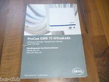 PROCON GWB 75 H/Kaskade GAS-BRENNWERTKESSEL WARTUNG MONTAGE HANDBUCH