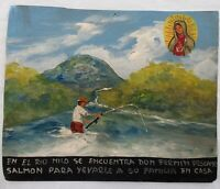 VTG 1970's MEXICAN HP TIN RETABLO - DON FERMIN FISHING for SALMON FOR HIS FAMILY