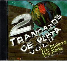 Los Rieleros del Norte 20 Trancazos de Plata Vol 2    BRAND  NEW SEALED CD