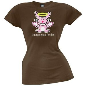 Happy Bunny - Too Good For This Juniors T-Shirt