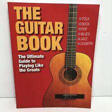 Guitar Book Ultimate Guide to Playing Like Greats Hendrix Clapton Cobain Slash