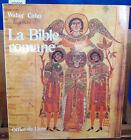 Cahn La bible romane- Chefs-d'oeuvre de l'enluminure ...