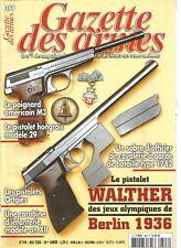GAZETTE DES ARMES N°398 POIGNARD AMERICAIN M3 / PISTOLET HONGROIS MOD. 29
