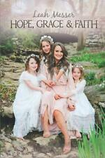 Hope, Grace, & Faith by Leah Messer Paperback – November 5, 2020