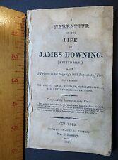 RARE Book - Narrative James Downing Blind Man 20th English Military 1821 NY Impr