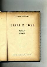 Francesco Casnati # LIBRI E IDEE # Istituto di Propaganda Libraria 1944