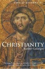 A Brief History of Christianity: New updated edi, Gascoigne, Bamber, New