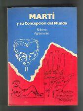 Roberto Agramonte Jose Marti Y Su Concepcion Del Mundo Cuba Puerto Rico 1971