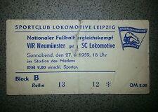 *Rar* Ticket 1959 VFR Neumünster SC Lok Leipzig Eintrittskarte Chemie Leipzig