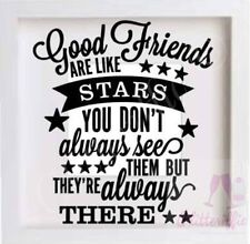 GOOD FRIENDS ARE LIKE STARS VINYL STICKER DIY BIRTHDAY GIFT IKEA RIBBA BOX FRAME