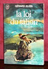 Gérard Klein - La loi du talion / J'ai Lu 1979