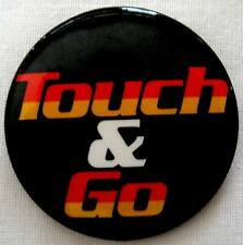 """TOUCH & GO Vintage 1986 Movie Button Pin promo by Universal City Studios 1.75""""."""
