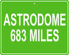 Astrodome in Houston, TX custom mileage sign your house