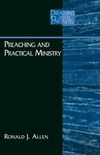 Preaching and Practical Ministry (Preaching and Its Partners)
