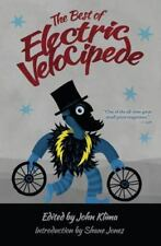 The Best of Electric Velocipede (Paperback or Softback)
