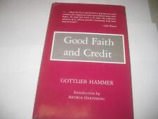 Good Faith and Credit by Gottlieb Hammer  AMERICAN JEWS & ISRAEL SUPPORT