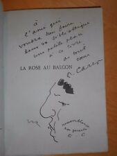 LA ROSE AU BALCON Poesies FRANCIS CARCO Numéroté 86 sur 200  avec ENVOI + DESSIN