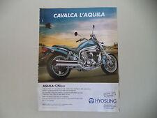 advertising Pubblicità 2005 MOTO HYOSUNG AQUILA GV 650