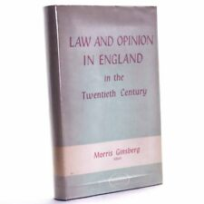 Law and Opinion in England in the Twentieth Century, Morris Ginsberg 1959 1st