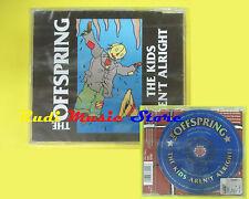 CD Singolo THE OFFSPRING The kids aren't alright SIGILLATO no lp mc dvd vhs(S14)