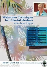 Watercolor Techniques for Colorful Shadows with Anne Abgott DVD