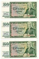 3 Consquen. Banknotes ICELAND 100 KRONUR ( 1981 ) SIGN. 49 PICK # 50
