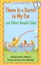 There Is A Carrot In My Ear, And Other Noodle Tale