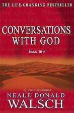 Conversations with God: An Uncommon Dialogue: Bk.2, 0340765445, Very Good Book