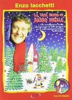 La vera storia di Babbo Natale. Con CD Audio - Iacchetti Enzo, Perini Lanfranco