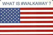 What is #Walkaway ? American Flag Political Movement Walkaway Campaign, Postcard