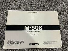 Onkyo M-508 Amplifier Owners Manual original Not a reprint