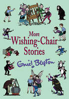 (Very Good)-More Wishing-chair Stories (Hardcover)-Blyton, Enid-0603562027
