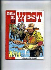 STORIA DEL WEST # LE COLLINE D'ORO # N.59 Maggio 1989 # Sergio Bonelli Editore