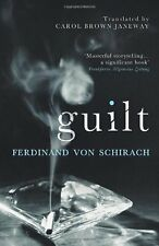 FERDINAND VON SCHIRACH ___  GUILT ___ BRAND NEW HARDBACK ___ FREEPOST UK
