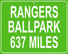 Texas Rangers Ballpark in Arlington,TX mileage sign - distance to your house