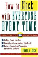 How to Click With Everyone Every Time by Rich, David (Paperback book, 2004)